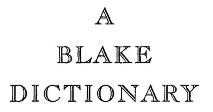 a-blake-dictionary